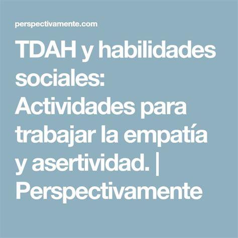TDAH y habilidades sociales: Actividades para trabajar la ...