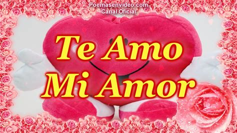 Te Amo mi Amor   Feliz San Valentin   Versos de Amor con ...
