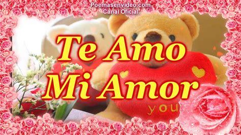 Te Amo mi Amor, Versos de Amor con Imagenes, Feliz San ...