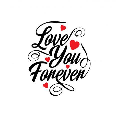 Te amo por siempre | Vector Gratis