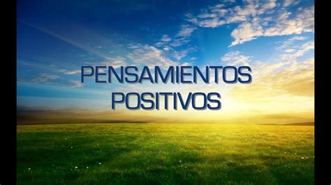 Te Deseo, Frases Bonitas, Pensamientos Positivos   YouTube
