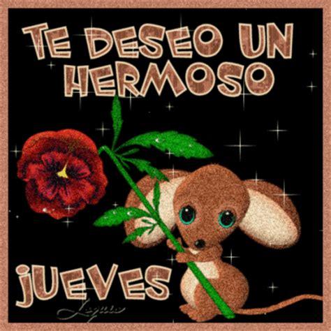 TE DESEO UN HERMOSO JUEVES :: Latino :: MyNiceProfile.com