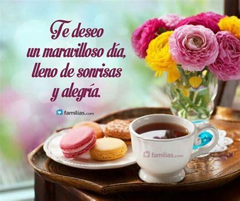 Te deseo un maravilloso día!   Saludos de buenos dias ...