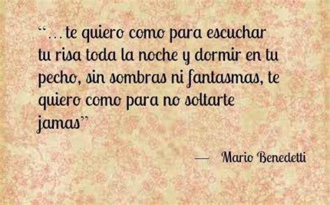 Te quiero sin mirar atrás , un bellísimo poema de Mario ...