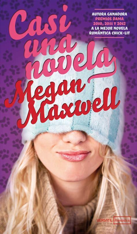 Te Regalo un libro: NUEVO LIBRO DE LA EXITOSA MEGAN MAXWELL