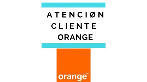 TELEFONO  Orange Atención al cliente   YouTube