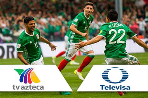 Televisa y TV Azteca se quedan con la Selección   Quintana ...