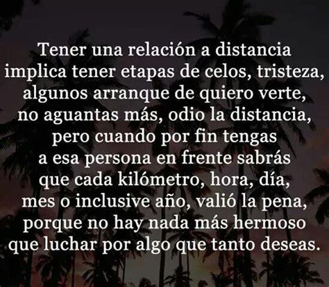 Tener una relacion a distancia. | Frases de distancia ...