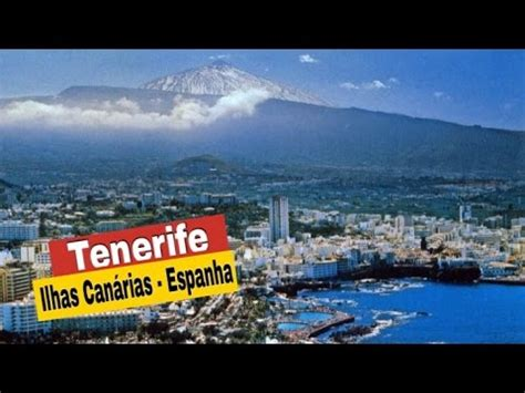 Tenerife   Ilhas Canárias   YouTube