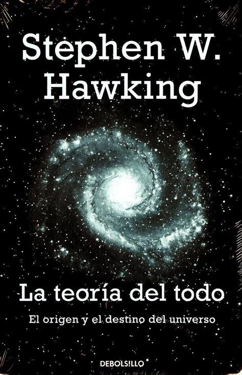 Teoria Del Todo , La   Stephen Hawking / Debolsillo ...