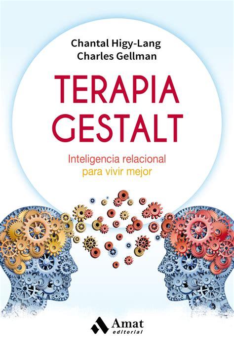 TERAPIA GESTALT | CHANTAL HIGY LANG | Comprar libro ...
