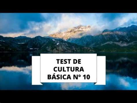 TEST DE CULTURA GENERAL 10  NIVEL BÁSICO    YouTube