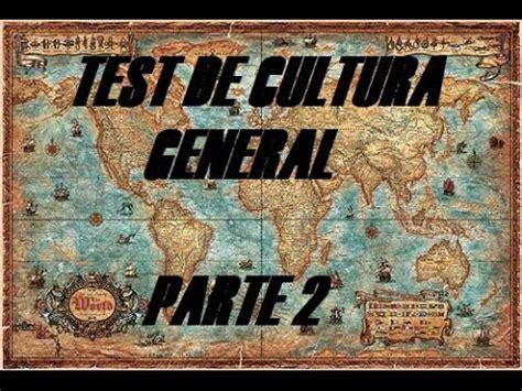 TEST DE CULTURA GENERAL 2   YouTube