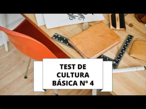 TEST DE CULTURA GENERAL BÁSICA 4   YouTube