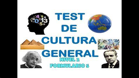 Test De Cultura General Nivel 2 Formulario 5   YouTube