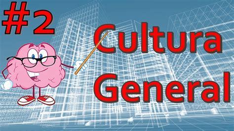 Test de Cultura General PARTE #2   YouTube