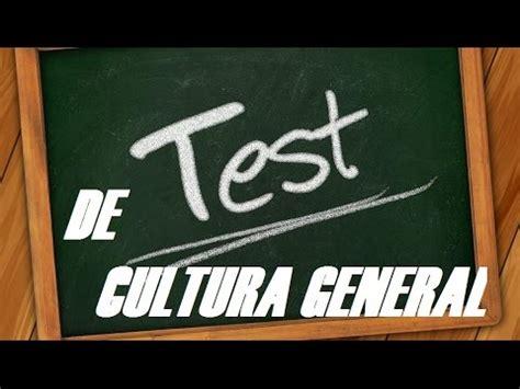 TEST DE CULTURA GENERAL   YouTube