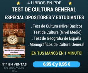 Test de Oposiciones Online: Test De Cultura General Nº 56