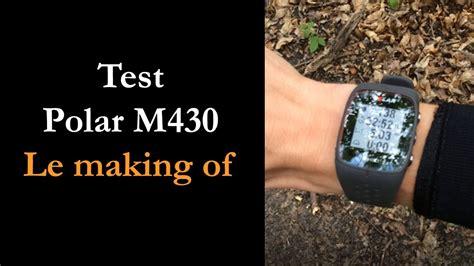 Test Polar M430 : le making of   YouTube