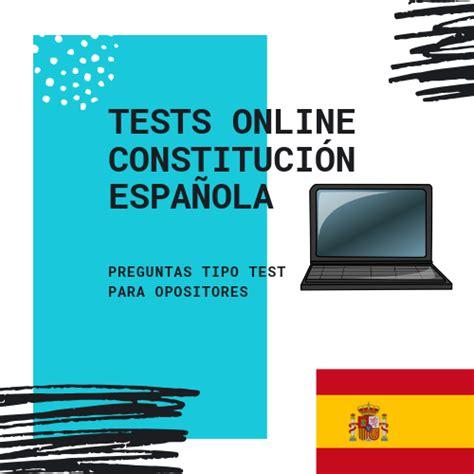 Tests Online Constitución Española   Tests de Examen ...