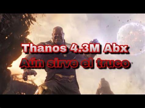 Thanos Abx truco/tip para aumentar el puntaje marvel ...