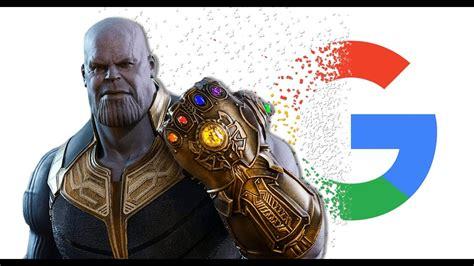 Thanos desaparece a Google de un chasquido   YouTube