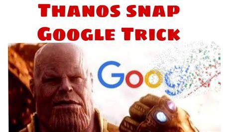 Thanos snap Google Trick    Google Baba      YouTube
