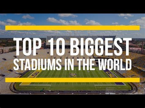 The 10 Biggest Stadiums in the World  By Capacity    YouTube