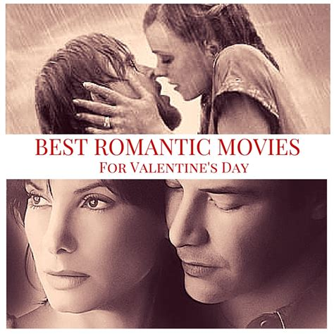 The 10 Most Romantic Movies   From a Man s Perspective