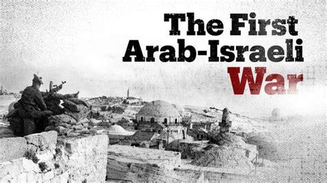 The Arab Israeli War of 1948 and Nakba explained   TRT World