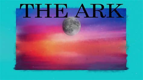 The ARK   Unnamed V   YouTube