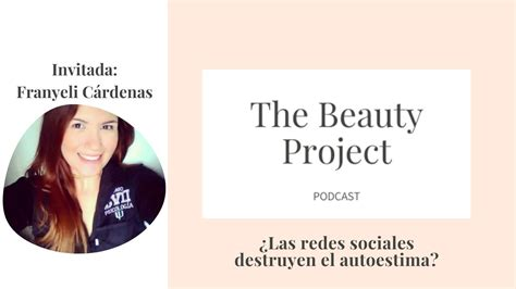 The Beauty Project 002   Podcast | ¿Las Redes Sociales ...