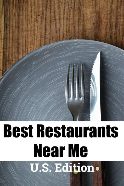 The Best Restaurants Near Me, According to the Locals!  US ...