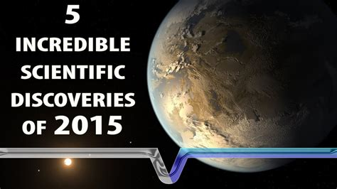 The Biggest Scientific Discoveries Of 2015!   YouTube