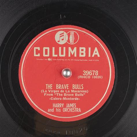 The Brave Bulls  La Virgen de La Macarena  : Harry James ...