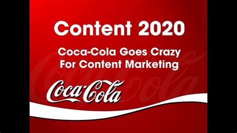 The Coca Cola Company  Content 2020  Strategy Video   It s ...