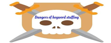 The dangers of keyword stuffing   Digital Seo Guide