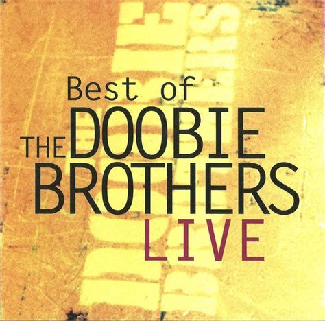 The Doobie Brothers   Best Of The Doobie Brothers Live  CD ...