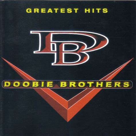 The Doobie Brothers   Greatest Hits | Releases | Discogs