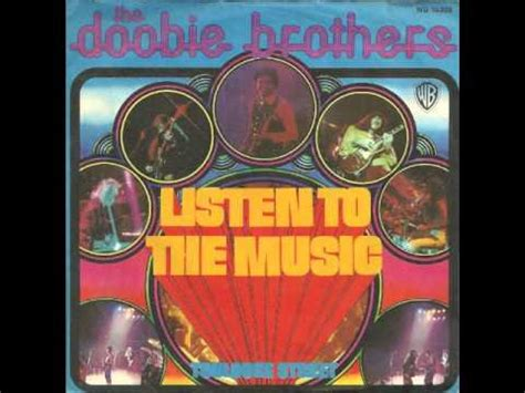 The Doobie Brothers   Listen To The Music   YouTube
