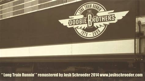 The Doobie Brothers   Long Train Runnin  REMASTER 2014 ...