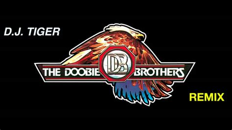 THE DOOBIE BROTHERS, LONG TRAIN RUNNING/DJ TIGER REMIX ...