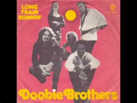 The Doobie Brothers   Long Train Running  Extended Version ...