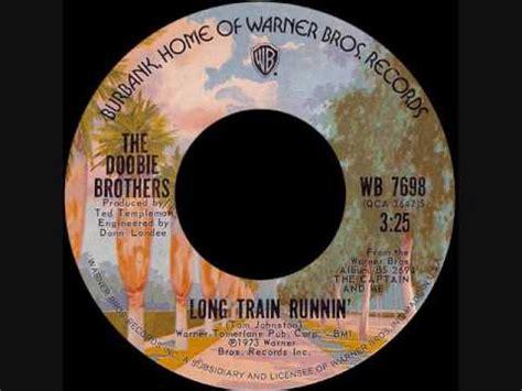The Doobie Brothers   Long Train Runnin'  1973 45 RPM ...