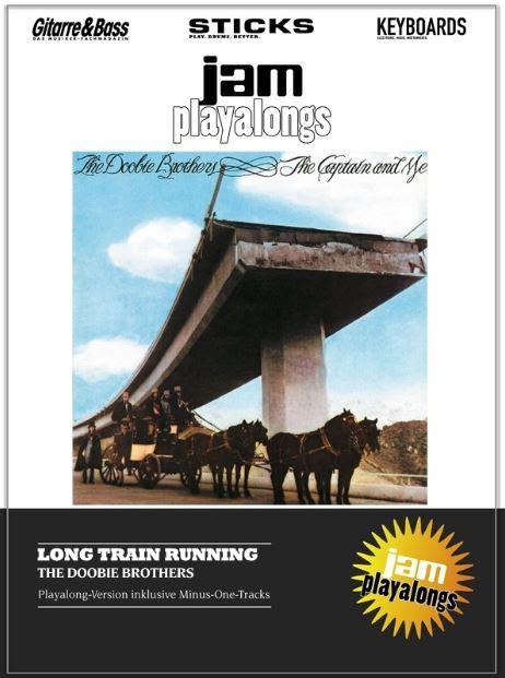 The Doobie Brothers Playalong: Long Train Running ...