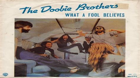 The Doobie Brothers   What A Fool Believes   Yacht Rock ...