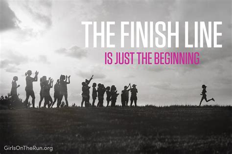 The Finish Line is just the Beginning, and We've Got More ...