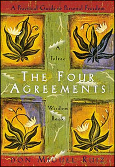 The Four Agreements   JOYFUL scribblings