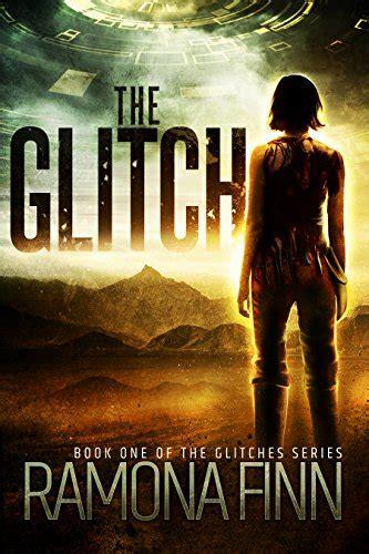 The Glitch  The Glitches Series   Volume 1 : Ramona Finn ...