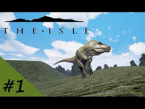 THE ISLE | Gameplay Español | #1 | Dinosaurios Realistas ...